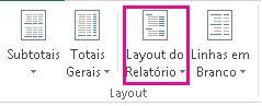 Botão Layout do Relatório na guia Design