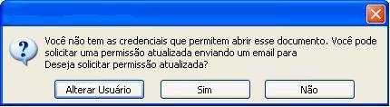 Caixa de diálogo mostrando que um documento com permissão restrita foi encaminhado a uma pessoa não autorizada