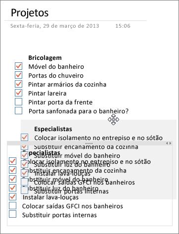 Você pode mover os contêineres de anotações em uma página do OneNote