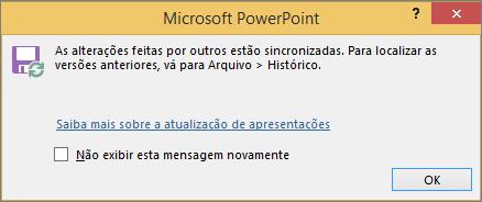 Mostra a mensagem de Alterações sincronizadas no PowerPoint