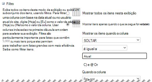 Em Editar Configurações, defina os Filtros que você deseja para seu modo de exibição.