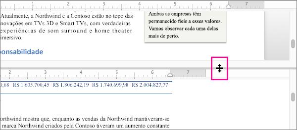 Você pode dividir a janela para exibir diferentes partes do mesmo documento, bem como exibir diferentes modos de exibição.
