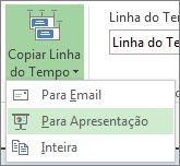 Botão e menu Copiar Linha do Tempo no Project