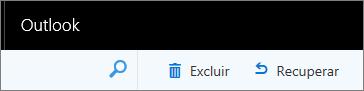 Uma captura de tela mostra as opções Excluir e Recuperar na barra de ferramentas do Outlook na Web.