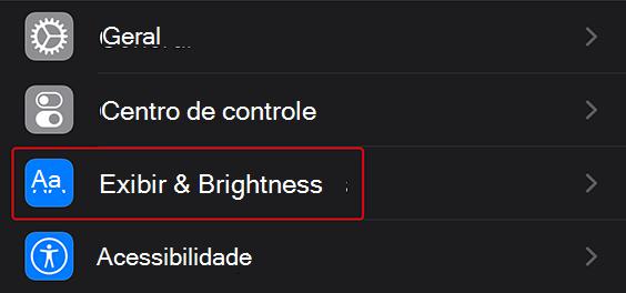 """Linha """"Exibir & brilho"""" no aplicativo configurações"""