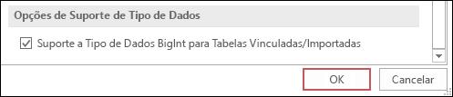 Captura de tela do tipo BIGINT de suporte para a opção tabelas vinculadas/importadas selecionada em opções do Access.