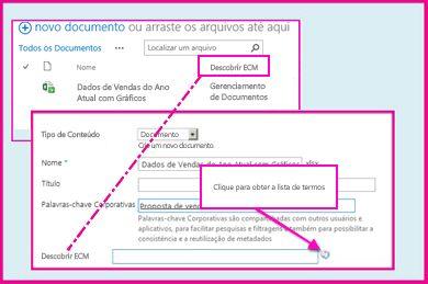 uma Coluna de metadados gerenciados permite aos usuários selecionar valores pré-definidos para inserir na coluna usando as propriedades do documento.