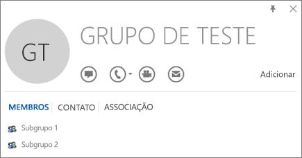 Captura de tela da guia Membros do cartão de visita do Outlook para o grupo chamado Grupo de Teste. Subgrupo 1 e Subgrupo 2 são mostrados como membros.
