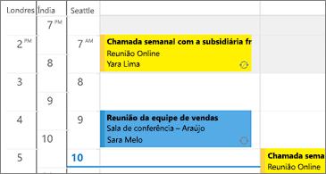 Calendário com três fusos horários no lado esquerdo e as reuniões no lado direito