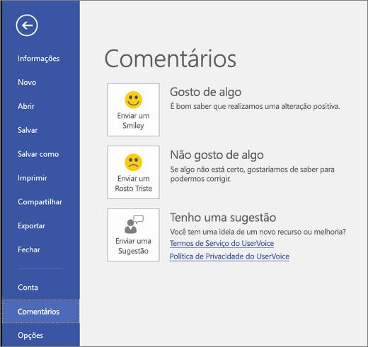 Clique em Arquivo > Comentários para nos enviar seus comentários ou sugestões sobre o Microsoft Visio