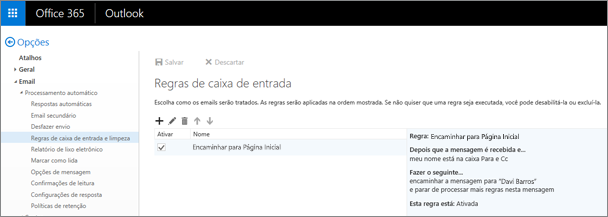 Mostra a área de regras da Caixa de Entrada e a opção de regras de varredura da Caixa de Entrada em Opções de Email no Office 365. Você pode criar, editar e excluir as regras da caixa de entrada para administrar seu email.