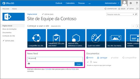 O News Feed do SharePoint é automaticamente incluído nos sites de equipe