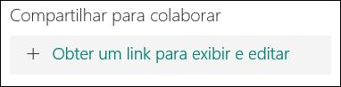 Botão Obter um link para exibir e editar