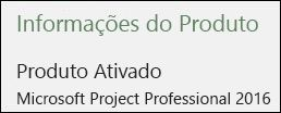 Informações do Produto – Project Professional 2016