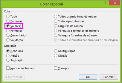 Caixa de diálogo Colar Especial com a opção Valores selecionada