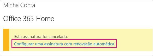 """Captura de tela do link """"Configurar assinatura com renovação automática""""."""