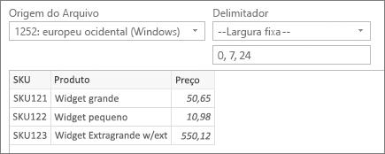 Comando de delimitador de --Largura fixa--; 0, 7, 24 especificado para posições de caracteres