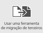 Usar as ferramentas de migração de terceiros para migrar caixas de correio para o Office 365