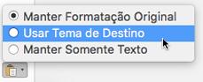 Opções de colagem ao colar o texto no Outlook para Mac