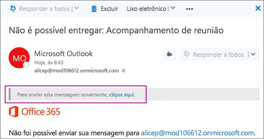 A captura de tela mostra a parte de uma mensagem de devolução não entregue com a opção de enviar a mensagem novamente.