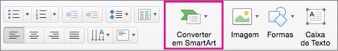 Converter em SmartArt do PowerPoint para Mac