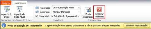 a guia transmissão aparece durante a transmissão de apresentações de slides no powerpoint 2010.