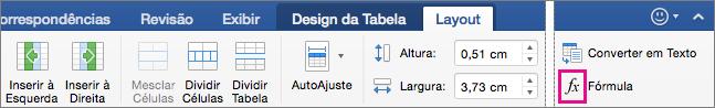 Quando a janela é grande, a Fórmula aparece na guia Layout, em vez de no menu Dados.