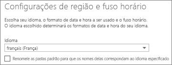 Defina o idioma do Outlook Web App e decida se você deseja renomear as pastas