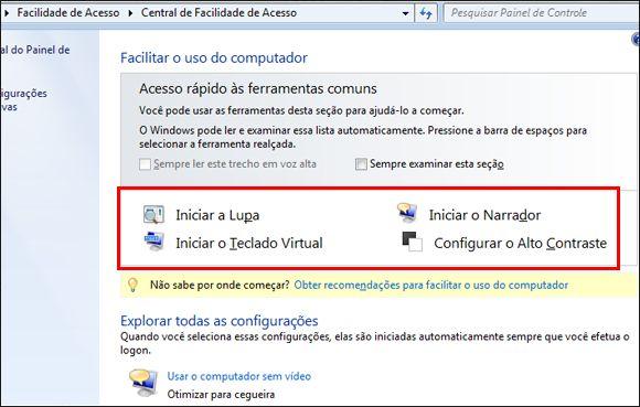 A caixa de diálogo Central de Facilidade de Acesso do Windows, em que você pode escolher tecnologias adaptativas