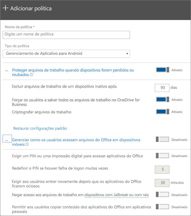 Captura de tela da opção Criar uma política de gerenciamento de aplicativos para Android selecionada