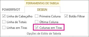 Caixa de colunas em tiras na guia Design de ferramentas de tabela