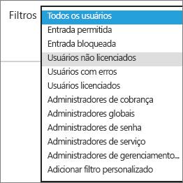 Selecione usuários não licenciados na lista Filtros.