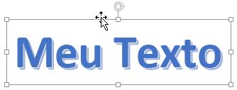 WordArt com cursor de seta de quatro cabeças