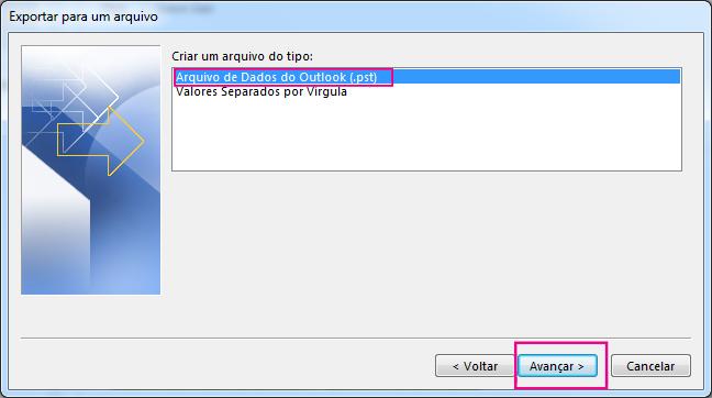 Escolha Arquivo de Dados do Outlook (.pst) e clique em Avançar.