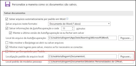 As opções de salvamento no Word, mostrando a configuração de pasta de trabalho padrão