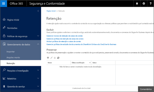 Página de retenção no Centro de Conformidade e Segurança do Office 365