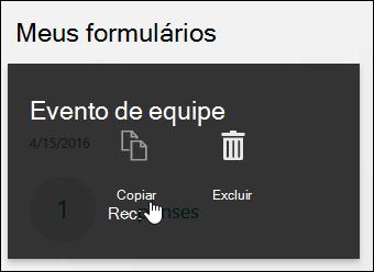 Clicar no botão Copiar em um formulário existente