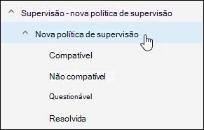 Suplemento do supervisão no Outlook web app mostrando a subpasta de política de supervisão selecionada