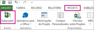 A guia da faixa de opções Projeto, mostrando o comando Inserir subprojeto.