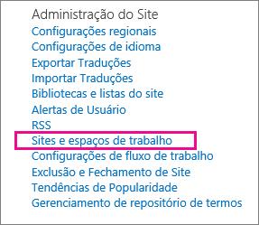 Seção de sites e espaços de trabalho da página Configurações do Site