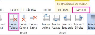 Imagem do botão Excluir disponível na guia Layout sob as Ferramentas da Faixa de Opções.