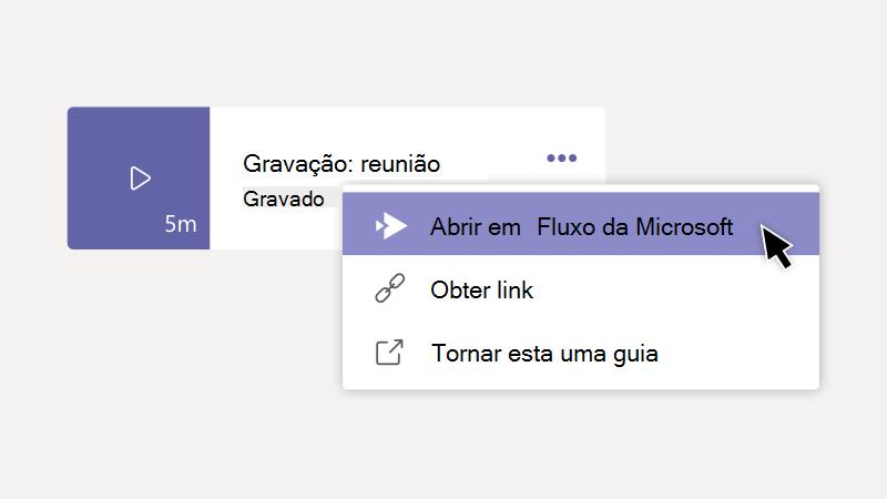 Abra a gravação na opção de Stream Microsoft