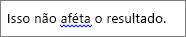 Possíveis erros gramaticais são indicados através de uma linha azul ondulada