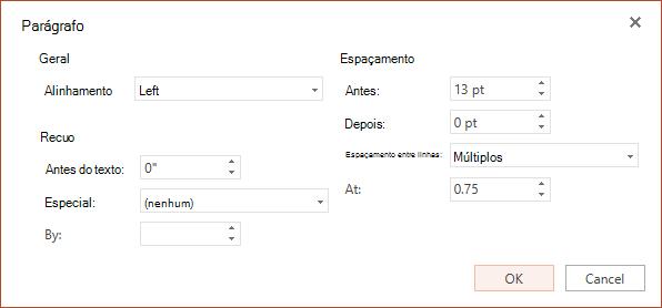 Caixa de diálogo parágrafo tem opções para alinhamento horizontal de configuração, recuo na margem esquerda e espaçamento entre linhas.