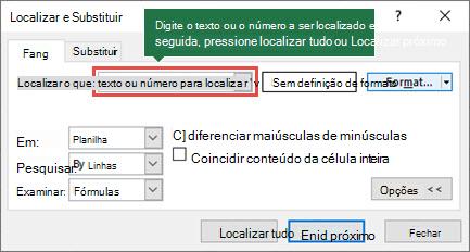 Pressione Ctrl + F para abrir a caixa de diálogo Localizar