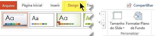 Selecione a guia Design na Faixa de Opções da barra de ferramentas. O botão do menu Tamanho do Slide, na extremidade direita, apresenta o controle de orientação do slide.