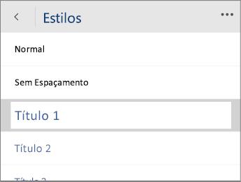 Captura de tela do menu Estilos no Word Mobile com a opção Título 1 selecionada.