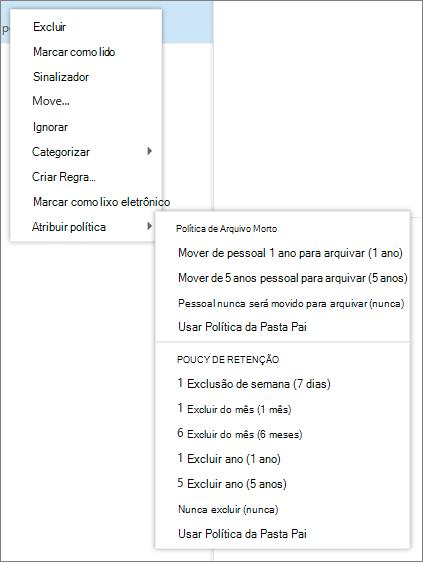 Uma captura de tela mostra que um menu de atalho com a opção de política de atribuir selecionado que exibe as políticas de retenção e arquivamento disponíveis para aplicar a mensagem de email selecionada.