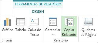 Botão Copiar Relatório na guia Design de Ferramentas de Relatório