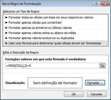 Fórmula na caixa de diálogo Nova Regra de Formatação
